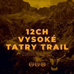 12CH VYSOKÉ TATRY TRAIL 2020